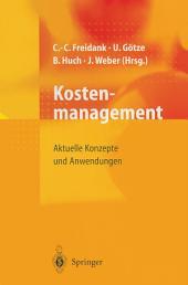 Kostenmanagement: Aktuelle Konzepte und Anwendungen