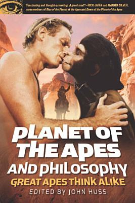 Planet of the Apes and Philosophy PDF