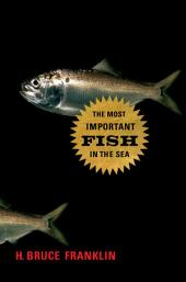 The Most Important Fish in the Sea: Menhaden and America