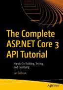 The Complete ASP NET Core 3 API Tutorial PDF