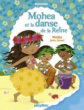 Mohea et la danse de la Reine: Minimiki Fiction
