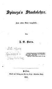 Spinoza's Staatslehre: Zum ersten Male dargestellt
