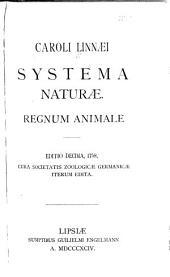 Caroli Linnæi Systema naturæ: Regnum animale
