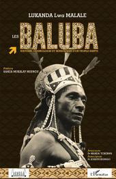 Les Baluba: Histoire, cosmologie et sémiologie d'un peuple bantu