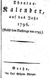 Theater-Calender. Hrsg. von Heinrich Aug. Ottok. Reichard