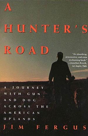 A Hunter s Road