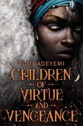 Children Of Virtue And Vengeance Book PDF