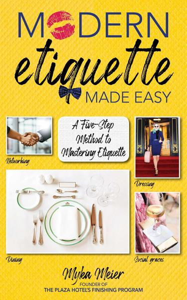 Download Modern Etiquette Made Easy Book