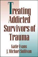 Treating Addicted Survivors of Trauma PDF