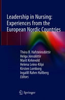 Leadership in Nursing  Experiences from the European Nordic Countries PDF