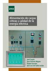 Alimentación de cargas críticas y calidad de la energía eléctrica