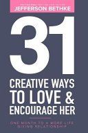 31 Creative Ways to Love and Encourage Her