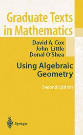 Using Algebraic Geometry: Edition 2