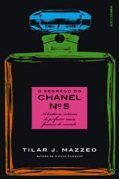 O segredo do Chanel no 5: A história íntima do perfume mais famoso do mundo, Edição 5