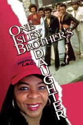 One Isley Brother's Daughter