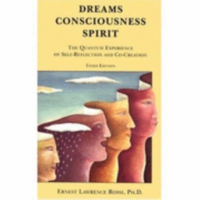 Dreams, Consciousness, Spirit