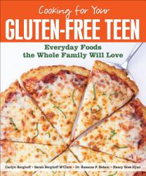 Cooking for Your Gluten-Free Teen