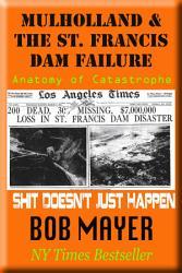 Mulholland and the St  Francis Dam Failure PDF