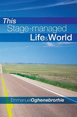 This Stage Managed Life   World PDF