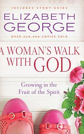 A Woman s Walk with God PDF