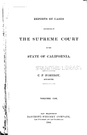 Reports of Cases Determined in the Supreme Court of the State of California: Volume 140