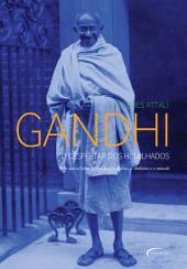 Gandhi: O Despertar dos Humilhados