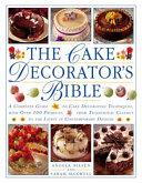 The Cake Decorator s Bible