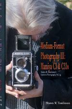 Vol. 29: Medium-Format Photography III: Mamiya C3 & C330