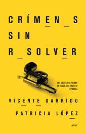 Crímenes sin resolver: Los casos que tienen en jaque a la justicia española