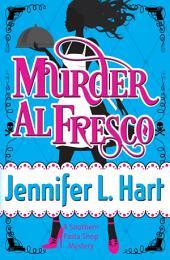 Murder Al Fresco: Southern Pasta Shop Mysteries book #3