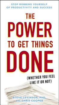 The Power to Get Things Done PDF
