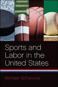 Sports and Labor in the United States PDF