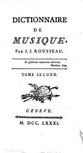 Collection complete des oeuvres de J.J. Rousseau, citoyen de Geneve. Tome premiere [- ]: Tome dix-huitieme. Contenant le 2.e volume du Dictionnaire de Musique. 18