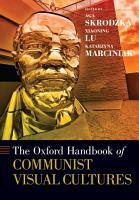 The Oxford Handbook of Communist Visual Cultures PDF