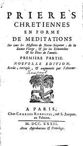 Prières chrétiennes en forme de méditations: Volume1