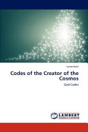 Codes of the Creator of the Cosmos