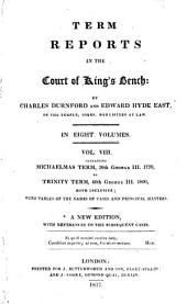 Term Reports in the Court of King's Bench: Volume 8