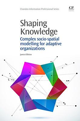 Shaping Knowledge