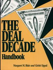 The Deal Decade Handbook: What Takeovers and Leveraged Buyouts Mean for Corporate Governance