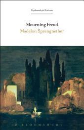 Mourning Freud