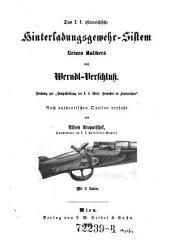 Das K.K. Oesterreichische Hinterladungsgewehr-Sistem Kleinen Kalibers