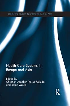 Health Care Systems in Europe and Asia PDF