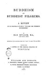 "Buddhism and Buddhist pilgrims a review of m. Stanislas Julien's ""Voyages des pèlerins bouddhistes"" by Max Müller ..."