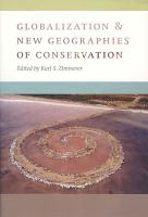 Globalization and New Geographies of Conservation PDF