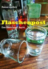 Flaschenpost: Das Ende einer Sucht