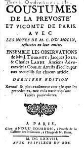 Coustumes de la prevosté et vicomté de Paris: avec les notes de M.C. du Molin, restituées en leur entier
