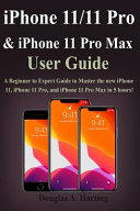IPhone 11/11 Pro, & IPhone 11 Pro Max User Guide
