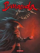 Barracuda - Tome 6 - Délivrance