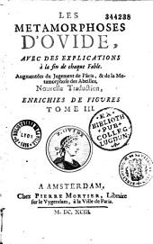 Les Métamorphoses d'Ovide, traduites en françois... avec des explications