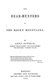 The Bear Hunters of the Rocky Mountains
